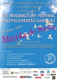 """VIII Integracyjny Festiwal Muzyki Chrześcijańskiej """"Muzyką do nieba"""". Gwiazda wieczoru: Zbigniew Wodecki"""