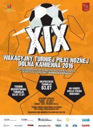 """XIX Wakacyjny Turniej Piłki Nożnej """"Dolna Kamienna 2016"""""""