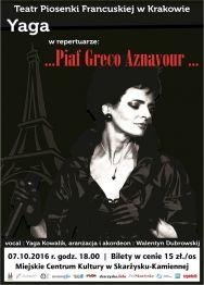 Koncert Yagi Kowalik w repertuarze ...Piaf Greco Aznavour...
