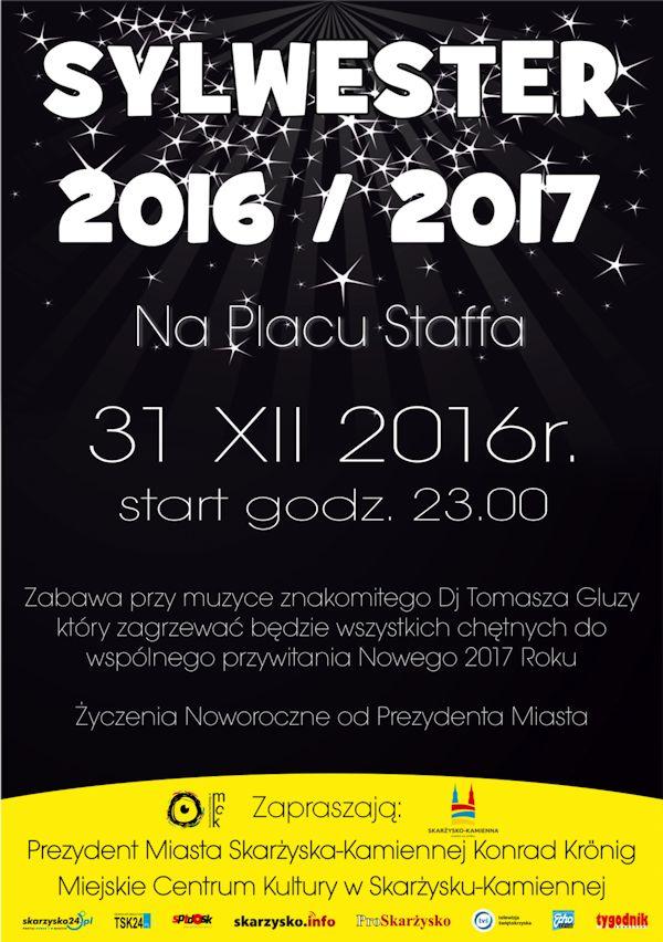 Sylwester 2016/2017 na Placu Staffa – 31.12.2016