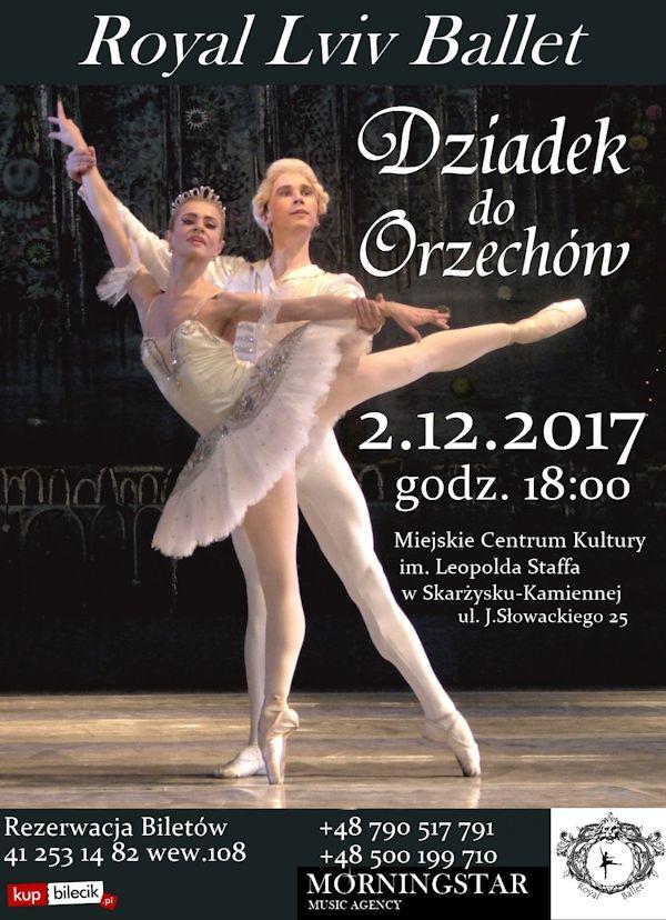 Dziadek do orzechów – Royal Lviv Ballet – MCK – 02.12.2017