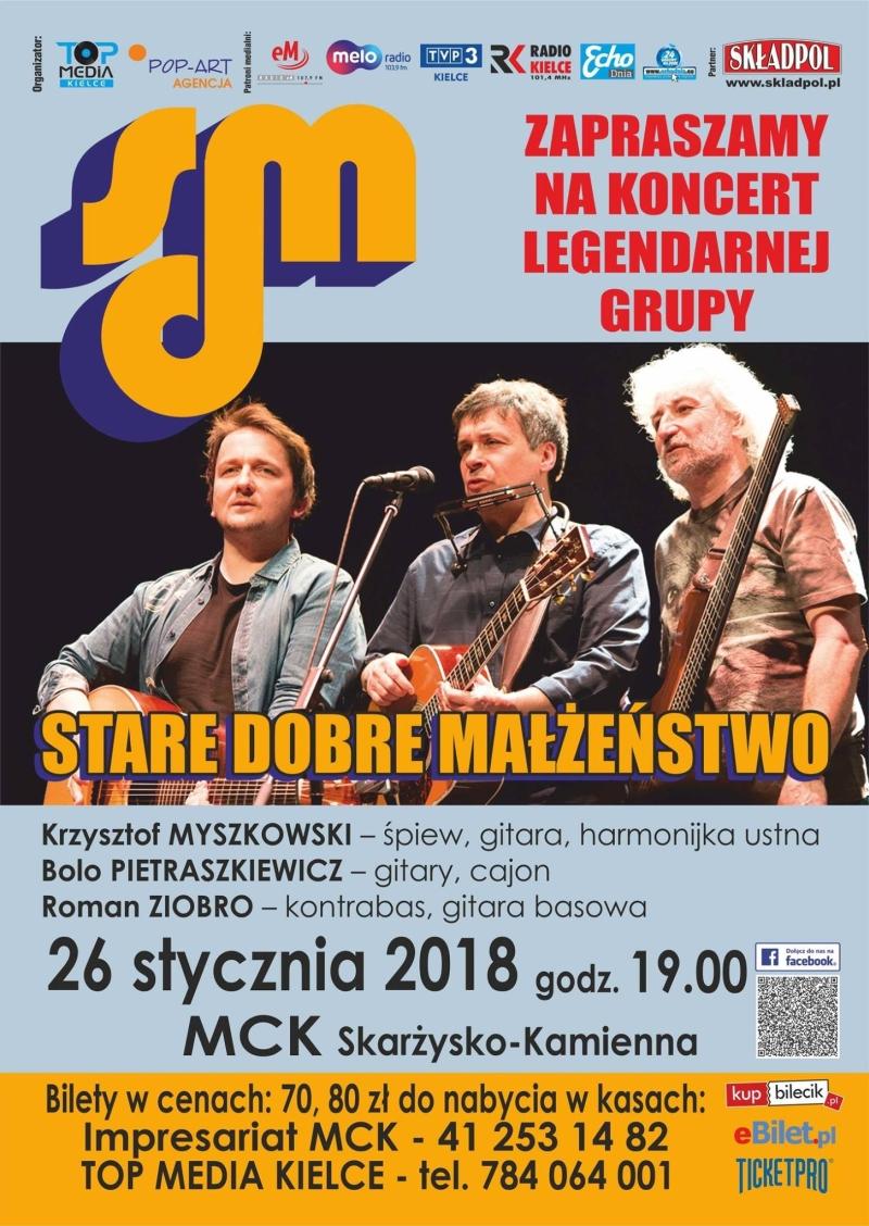 Stare Dobre Małżeństwo – koncert – MCK – 26.01.2018