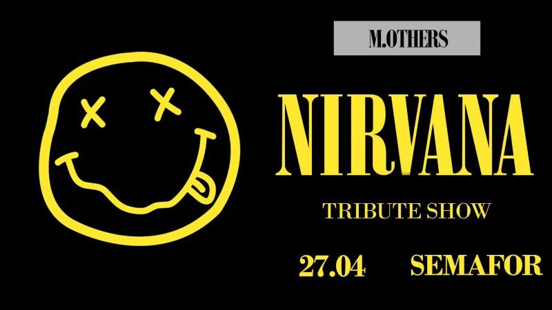 Nirvana Tribute Show – Klub Semafor – 27.04.2018