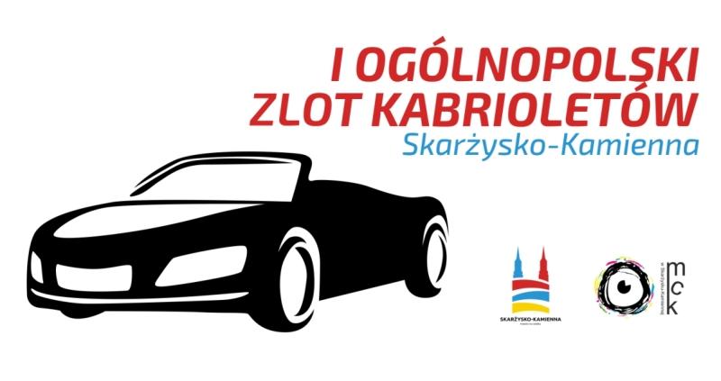 I Ogólnopolski Zlot Kabrioletów Skarżysko-Kamienna – Plac Staffa przy MCK – 23.09.2018