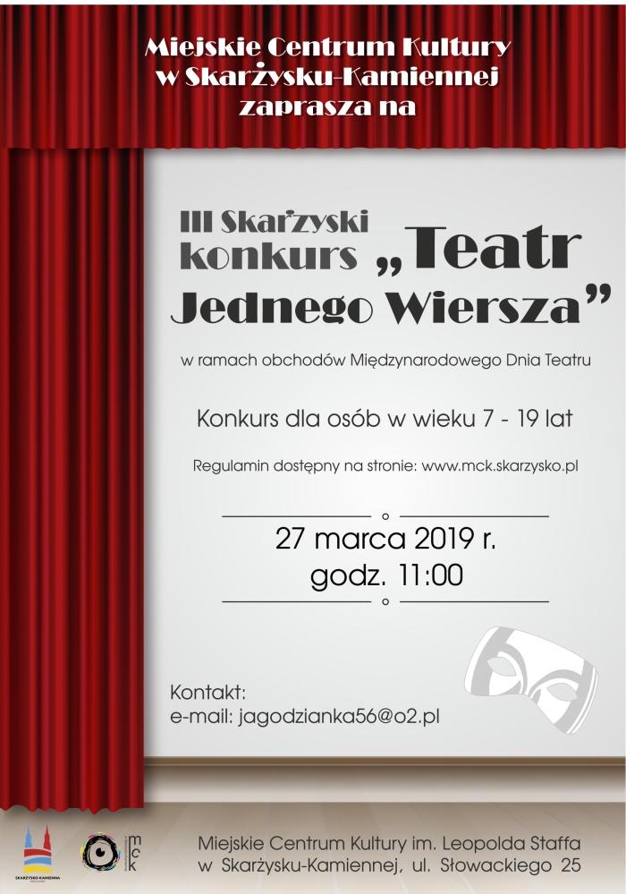 """III Skarżyski konkurs pt. """"Teatr Jednego Wiersza"""" – MCK – 27.03.2019"""