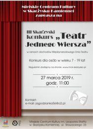 """III Skarżyski konkurs pt. """"Teatr Jednego Wiersza"""""""