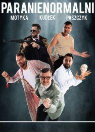 Kabaret Paranienormalni – Z humorem trzeba żyć