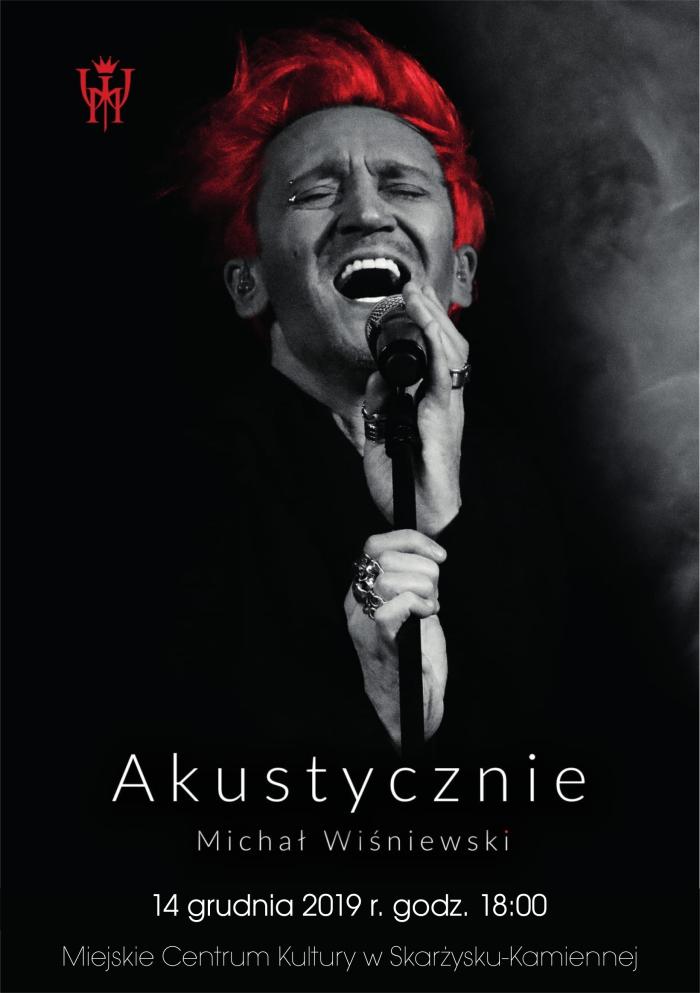 Michał Wiśniewski Akustycznie – MCK – 14.12.2019