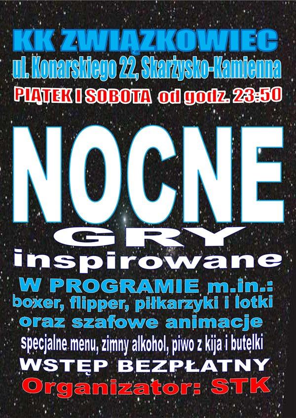 Nocne gry inspirowane – Klub Kolejarza Związkowiec – 01 i 02.08.2014