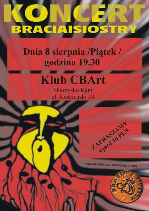Bracia i Siostry – koncert – Klub CBArt – 08.08.2014 r.
