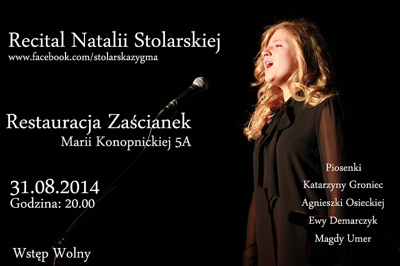 Poezja śpiewana – recital Natalii Stolarskiej – Restauracja Zaścianek – 31.08.2014 r.