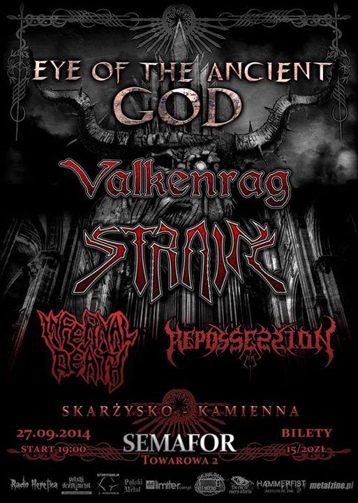 Eye of the Ancient God Tour - Valkenrag + Strain + Infernal Death + Repossession - Semafor - 27.09.2014 r.