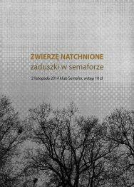 Zwierzę Natchnione – Zaduszki w Semaforze – koncert