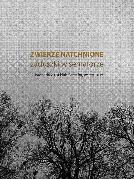 Zwierzę Natchnione – Zaduszki w Semaforze – koncert – 2.10.2014 r.