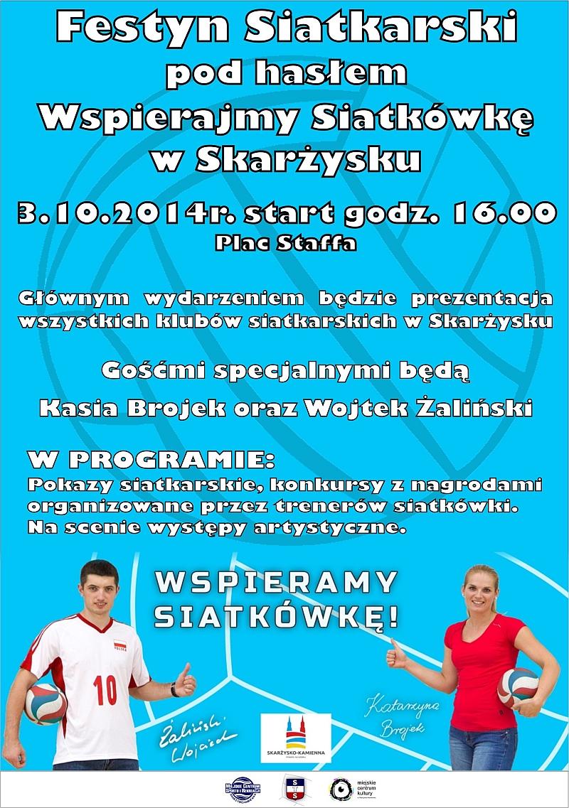 Wspierajmy Siatkówkę w Skarżysku – festyn siatkarski – Plac Staffa – 03.10.2014 r.