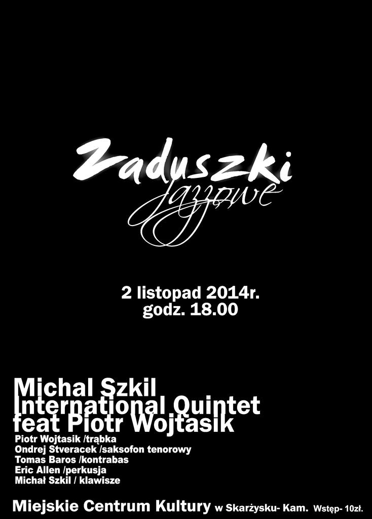 Zaduszki Jazzowe - MCK - 02.11.2014 r.