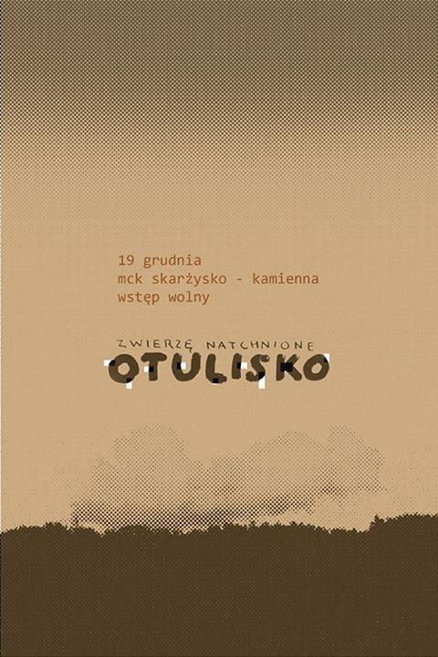 Zwierzę Natchnione - Otulisko - MCK - 19.12.2014 r.