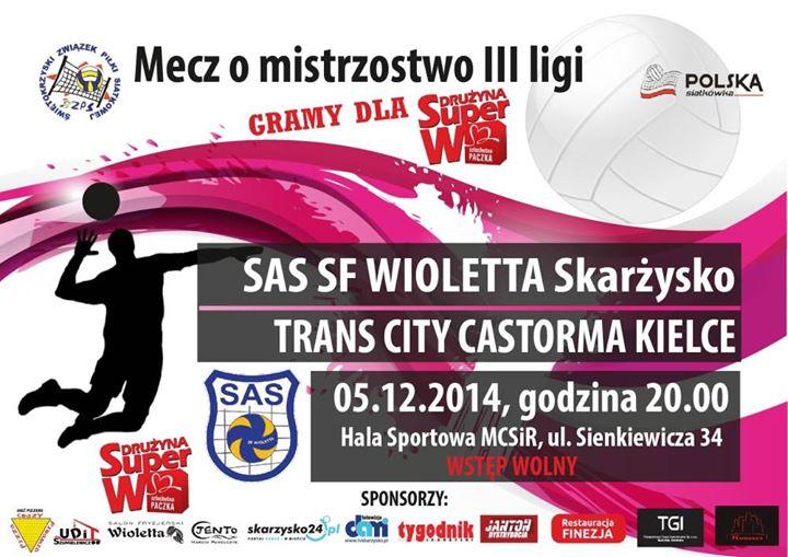 SAS SF Wioletta Skarżysko-Kamienna – Trans City Castorama Kielce – MCSiR – 05.12.2014 r.